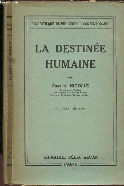 LA DESTINEE HUMAINE