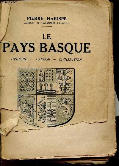 LE PAYS BASQUE : HISTOIRE - LANGUE - CIVILISATION