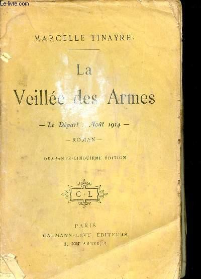 LA VEILLEE DES ARMES
