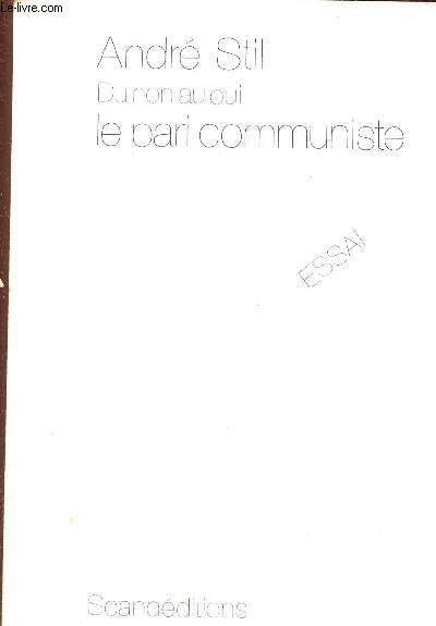 DU NON AU OUI : LE PARI COMMUNISTE