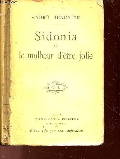 SIDONIA OU MALHEUR D'ETRE JOLIE