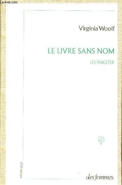 LE LIVRE SANS NOM : LES PARGITER