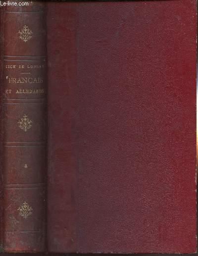 FRANCAIS & ALLEMANDS : HISTOIRE ANECDOTIQUE DE LA GUERRE DE 1870-1871 : 1 VOLUME - TOME 4