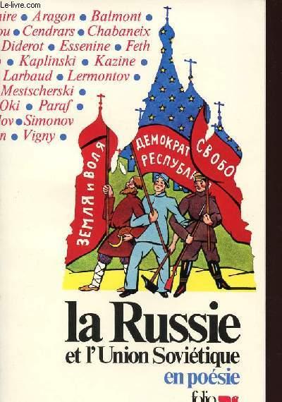 LA RUSSIE ET L'UNION SOVIETIQUE EN POESIE