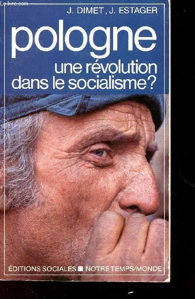 POLOGNE : UNE REVOLUTION DANS LE SOCIALISME ?