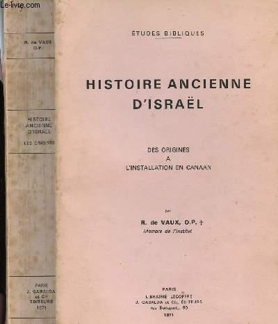 HISTOIRE ANCIENNE D'ISRAEL :DES ORIGINES A L'INSTALLATION EN CANAAN