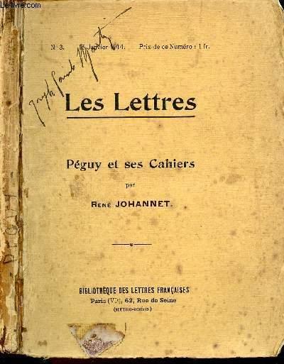 LES LETTRES N°3 - JAN 1914 : PEGUY ET SES CAHIERS