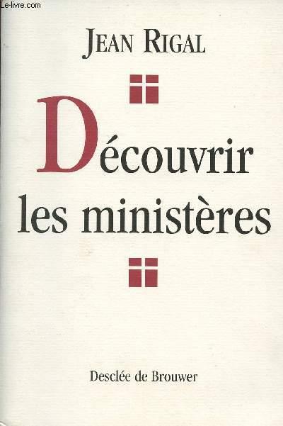 DECOUVRIR LES MINISTERES