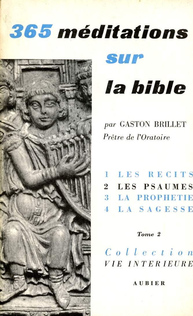 365 MEDITATIONS SUR LA BIBLE POUR TOUS LES JOURSDE L'ANNEE  - VOLUME 2 - TOME 2 : POEMES, MEDITATIONS DE 92 0 183