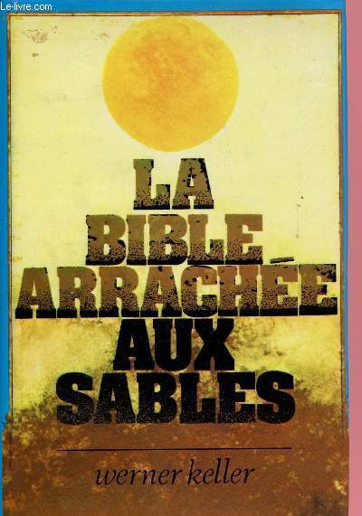 LA BIBLE ARRACHES AUX SABLES