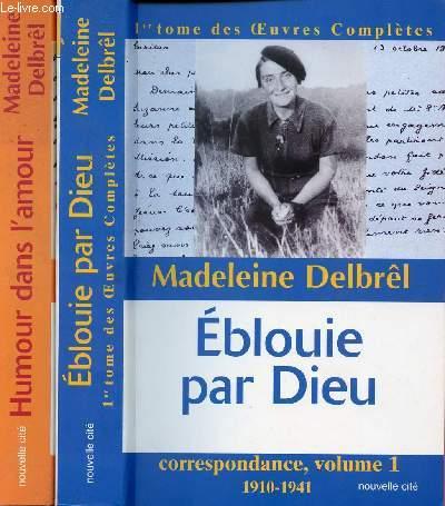 OEUVRES COMPLETES - 2 VOLUMES : TOME 1 ET 3 : EBLOUIE PAR DIEU / HUMOUR DANS L'AMOUR
