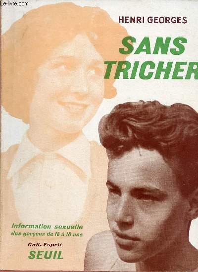 SANS TRICHER : INFORMATION SEXUELLE DES GARCONS DE 15 A 18 ANS
