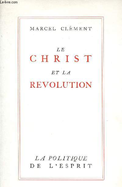 LE CHRIST ET LA REVOLUTION