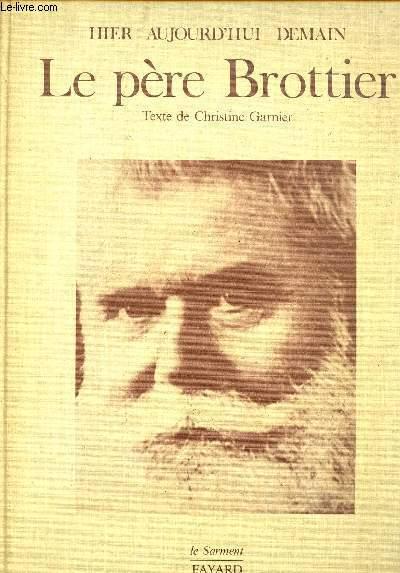 LE PERE BROTTIER