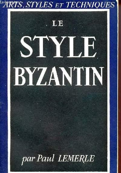 LE STYLE BYZANTIN