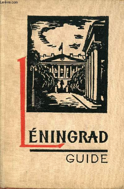 LENINGRAD - GUIDE
