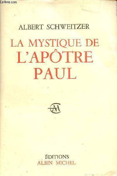 LA MYSTIQUE DE L'APOTRE PAUL