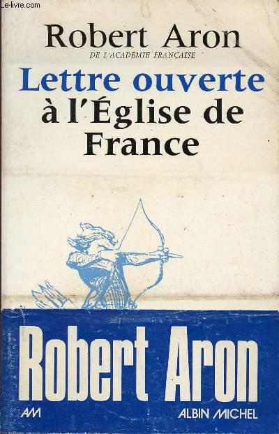 LETTRE OUVERTE A L'EGLISE DE FRANCE