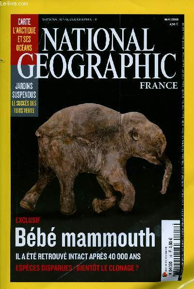 NATIONAL GEOGRAPHIC FRANCE N° 116 - MAI 2009