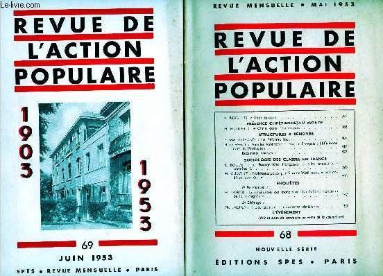 REVUE DE L'ACTION POPULAIRE - 2 VOLUMES : N°68 ET 69 ; MAI / JUIN 53