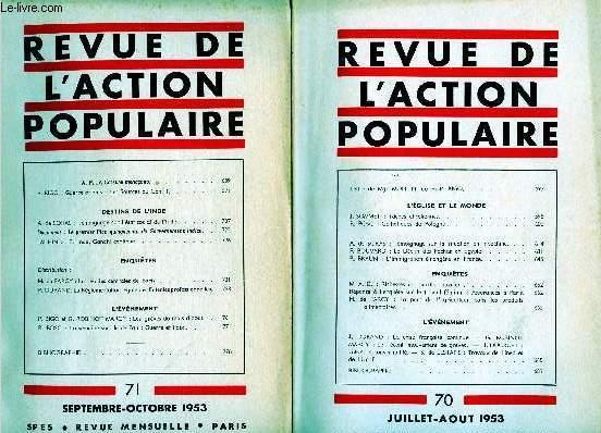 REVUE DE L'ACTION POPULAIRE - 2 VOLUMES : N°70 ET 71 : JUILLET A AOUT 1953
