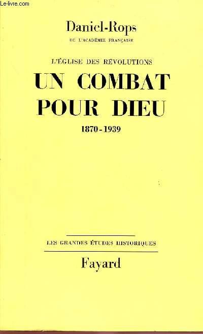 L'EGLISE DES REVOLUTIONS : VOLUME 2 - TOME 2:  UN COMBAT POUR DIEU