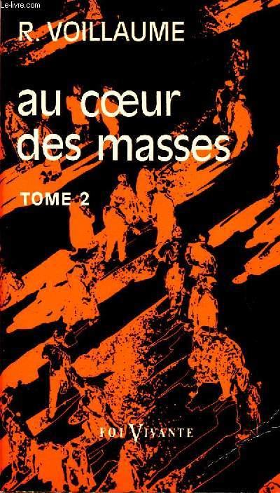 AU COEUR DES MASSES - TOME 2 - VOLUME 2