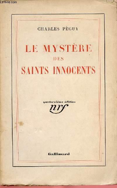 LE MYSTERE DES SAINTS INNOCENTS