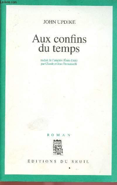 AUX CONFINS DU TEMPS