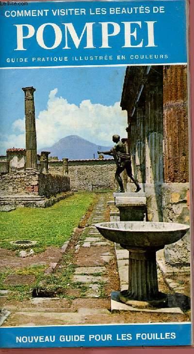 POMPEI : GUIDE PRATIQUE POUR LA VISITE DES FOUILLES