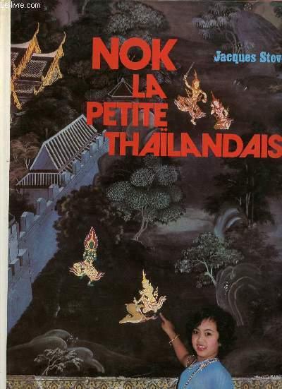 NOK, LA PETITE THAILANDAISE