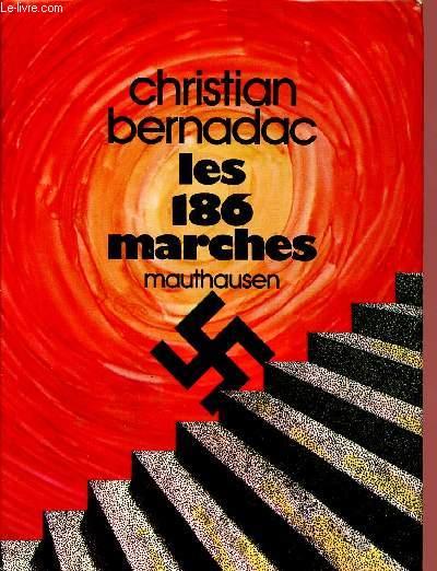 LES 186 MARCHES : MAUTHAUSEN