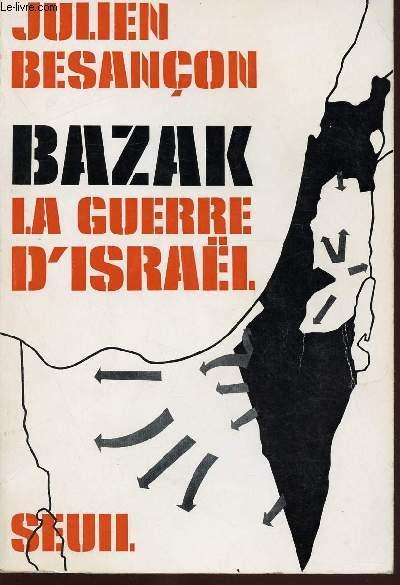 BAZAK : LA GUERRE D'ISRAEL
