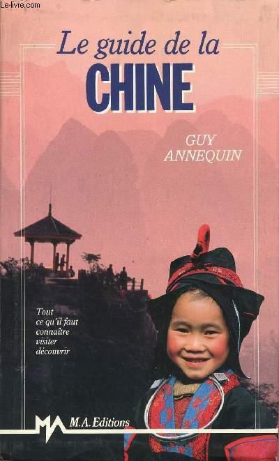 LE GUIDE DE LA CHINE