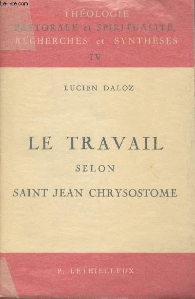 LE TRAVAIL SELON SAINT JEAN CHRYSOSTOME