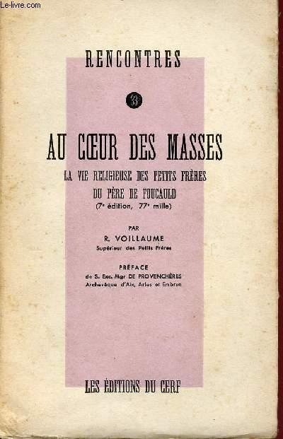 RENCONTRE N° 33 : AU COEUR DES MASSES - LA VIE RELIGIEUSE DES PETITS FRERES DU PERE DE FOUCAULD