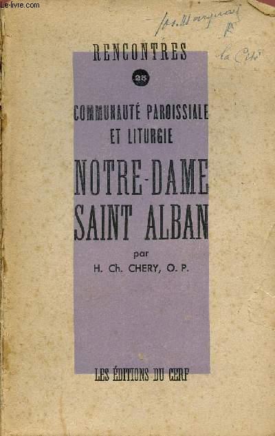 COMMUNAUTE PAROISSIALE ET LITURGIE NOTRE-DAME SAINT ALBAN (RENCONTRE N° 25)
