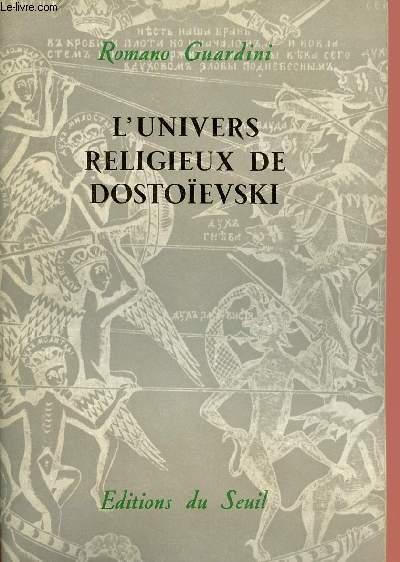 L'UNIVERS RELIGIEUX DE DOSTOIEVSKI