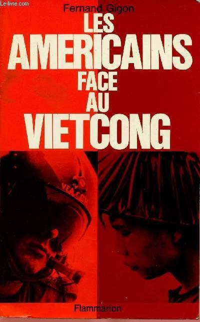 LES AMERICAINS FACE AU VIETCONG