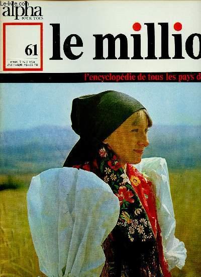 ALPHA POUR TOUS - LE MILLION N°61 - 7 AVRIL 70 :TCHECOSLOVAQUIE : Les traditions / La société d'aujourd'hui / Le