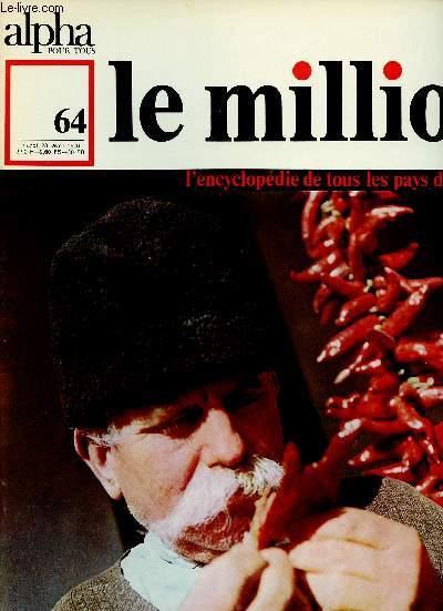 ALPHA POUR TOUS - LE MILLION N°64 - 28 AVRIL 70 : HONGRIE : Etat / Territoire . Population / Villes / Economie / Histoire