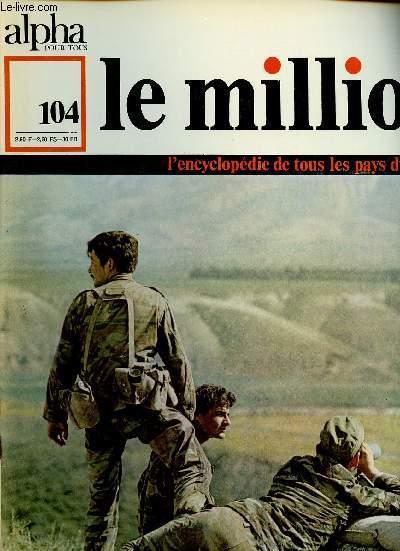 ALPHA POUR TOUS - LE MILLION N°104 - 169 FEV 71 : ISRAEL : Territoire, population, villes, Economie, histoire.