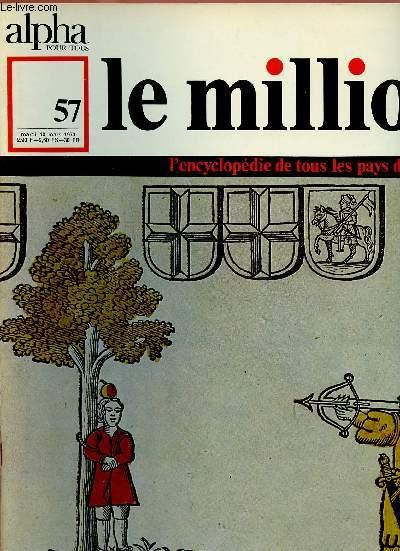 ALPHA POUR TOUS - LE MILLION N°57 - 10 MARS 70 :SUISSE : Histoire, Littérature, Théâtre, Cinéma, Musique, Arts