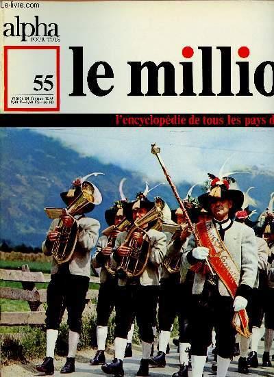ALPHA POUR TOUS - LE MILLION N°55 - 24 FEV 70 :AUTRICHE : Littérature, musique, cinéma, arts, sciences, traditions, cuisine, société d'aujourd'hui, voyage.