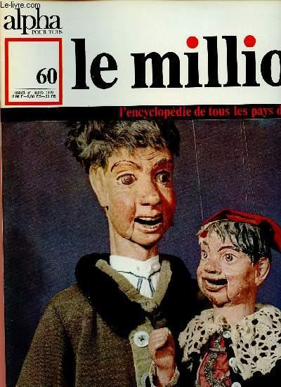 ALPHA POUR TOUS - LE MILLION N°60 - 31 MARS 70 : TCHECOSLOVAQUIE : Histoire, littérature, théâtre, Vinéma, musique, arts.