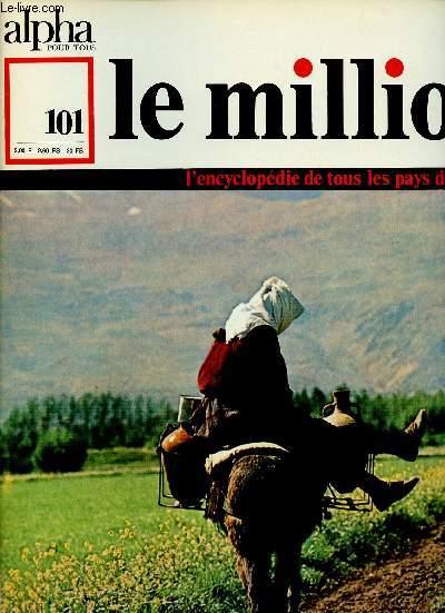 ALPHA POUR TOUS - LE MILLION N°101 - 26 JAN 71 : SYRIE : Arts, sciences, traditions, société d'aujourd'hui, voyage / LIBAN : Etat, territoire, population, ville économie, histoire.