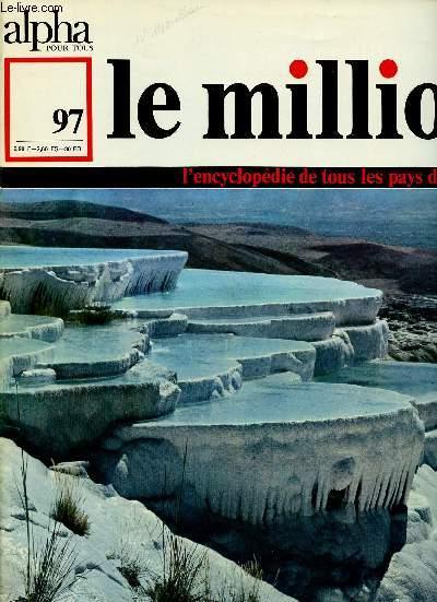 ALPHA POUR TOUS - LE MILLION N°97 - 29 DEC 70 :TURQUIE : Etat, territoire, population, économie, histoire.