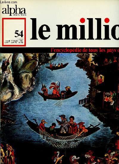 ALPHA POUR TOUS - LE MILLION N°54- 17 FEV 70 :AUTRICHE : Economie, histoire de Vienne, Littérature.