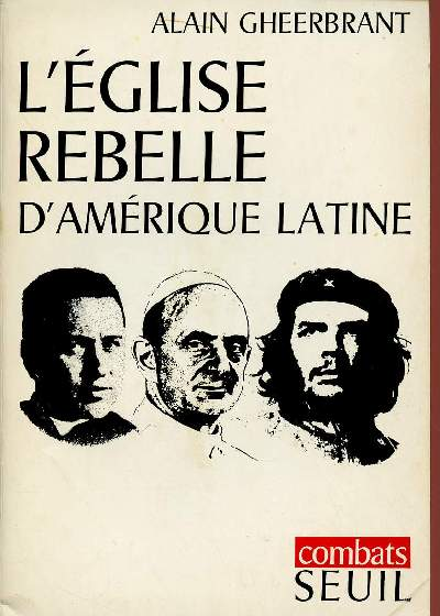 L'EGLISE REBELLE D'AMERIQUE LATINE