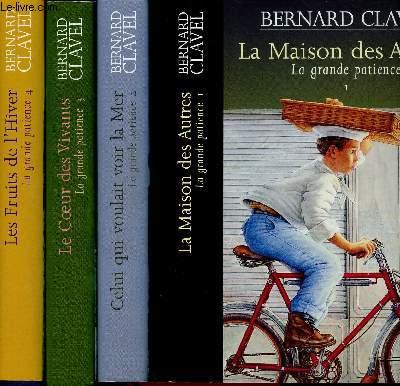 LA GRANDE PATIENCE - 4 TOMES EN 4 VOLUMES : TOME 1 : LA MAISON DES AUTRES / TOME 2 CELUI QUI VOULAIT VOIR LA MER / TOME 3 : LE COEUR DES VIVANTS / TOME 4 : LES FRUITS DE L'HIVER